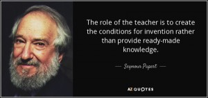 quote-the-role-of-the-teacher-is-to-create-the-conditions-for-invention-rather-than-provide-seymour-papert-53-53-55